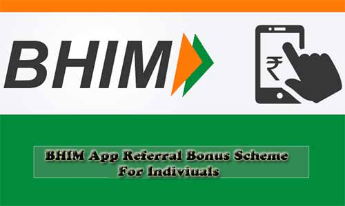 BHIM Cashback and Referral Bonus schemes