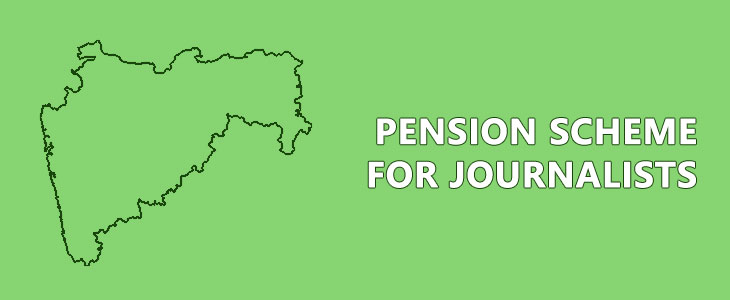 Pension Scheme for Journalists in Maharashtra