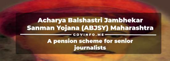 Acharya Balshastri Jambhekar Sanman Yojana (ABJSY) in Maharashtra