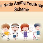 Tamil Nadu Amma Ilaignar Vilayattu Thittam Scheme 2020 | TN Amma Youth Sports Scheme