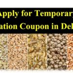 [Apply] Temporary Ration Card E-Coupon in Delhi 2020 (Check Status)