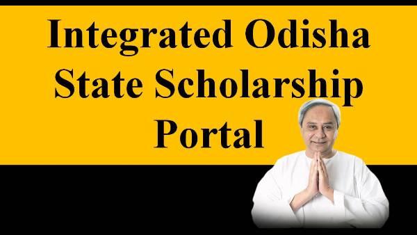 Integrated Odisha State Scholarship Portal